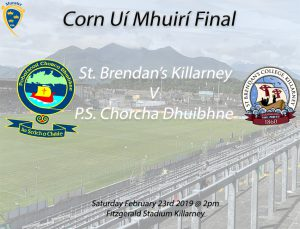 Corn Ui Mhuiri Under 19 A Football Final – St. Brendan's Killarney v P.S Chorcha Dhuibhne